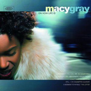 Macy Gray - On How Life Is (Vinyl) [ LP ]
