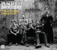 Punch Brothers - Who's Feeling Young Now? [ CD ]