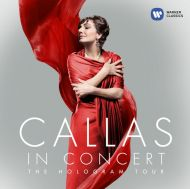 Maria Callas - Callas in Concert - The Hologram Tour [ CD ]