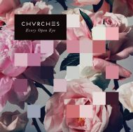 Chvrches - Every Open Eye [ CD ]