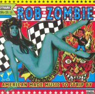 Rob Zombie - American Made Music To Strip By (2 x Vinyl) [ LP ]