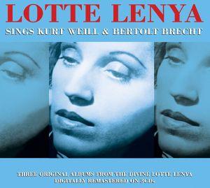 Lotte Lenya - Sings Kurt Weill & Bertolt Brecht (3CD) [ CD ]