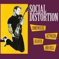 Social Distortion - Somewhere Between Heaven And Hell [ CD ]