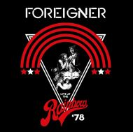 Foreigner - Live At The Rainbow '78 [ CD ]