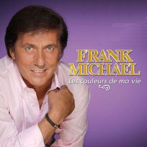 Frank Michael - Les Couleurs De Ma Vie [ CD ]
