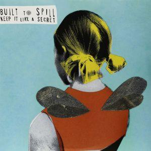 Built To Spill - Keep It Like A Secret (Vinyl) [ LP ]