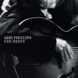 Sam Phillips - Fan Dance (Vinyl) [ LP ]