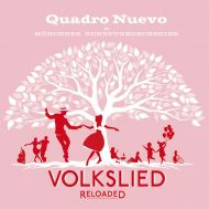 Quadro Nuevo - Volkslied Reloaded (2 x Vinyl) [ LP ]