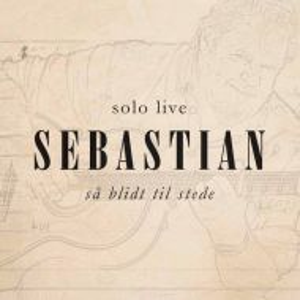Sebastian - Sa Blidt Til Stede (Solo Live) (2 x Vinyl) [ LP ]