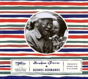Ibrahim Ferrer - Buenos Hermanos [ CD ]