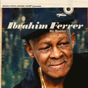 Ibrahim Ferrer - Mi Sueno (Buena Vista Social Club Presents) [ CD ]