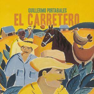 Guillermo Portabales - El Carretero (2019 Remaster) [ CD ]
