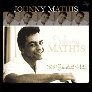 Johnny Mathis - Johnny Mathis: 33 Greatest Hits (2 x Vinyl) [ LP ]