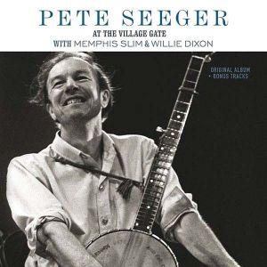 Pete Seeger - At the Village Gate with Memphis Slim & Willie Dixon (Vinyl) [ LP ]
