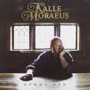 Kalle Moraeus - Komma hem [ CD ]