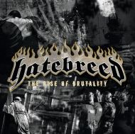 Hatebreed - The Rise Of Brutality [ CD ]
