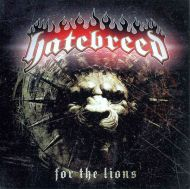 Hatebreed - For The Lions [ CD ]