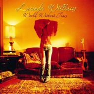 Lucinda Williams - World Without Tears [ CD ]