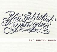 Zac Brown Band - You Get What You Give [ CD ]