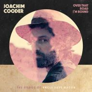 Joachim Cooder - Over That Road I'm Bound [ CD ]