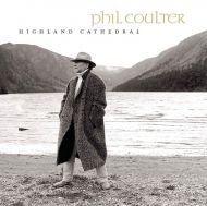 Phil Coulter - Highland Cathedral [ CD ]