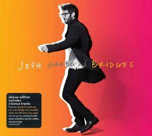 Josh Groban - Bridges (Deluxe Edition) [ CD ]