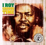 I-Roy - Crisus Time (Extra Version) [ CD ]