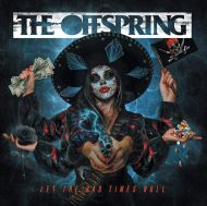 Offspring - Let The Bad Times Roll [ CD ]