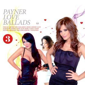 PAYNER LOVE BALLADS vol.3 - Компилация `2013 [ CD ]