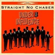 Straight No Chaser - Under The Influence [ CD ]