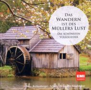 Das Wandern Ist Des Mullers Lust - Die Schunsten Volkslieder - Various [ CD ]
