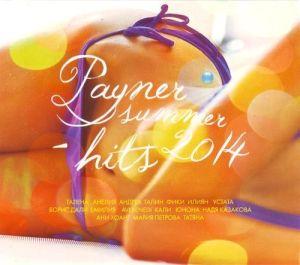 PAYNER SUMMER HITS `2014 - Компилация [ CD ]
